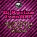 Иван Дорн - Праздник к нам приходит (DJ Andrey Glazkov & Dj Ruslan IvanOFF Mash Up)