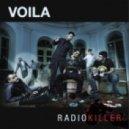 Radio Killer - Voila (Jake & Cooper Edit)