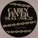 Cabin Fever Trax - Ring Play