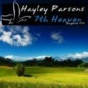 Hayley Parsons - 7th Heaven (Original Mix)
