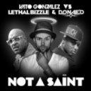 Lethal Bizzle, Donaeo, Vato Gonzalez - Not A Saint (Andi Durrant Remix)