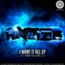 Hnoize - I Want It All (Original Mix)