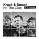 Kraak & Smaak feat. MC Sebastian - Hit The Club (Original Mix)