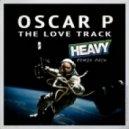 Oscar P - The Love Track (Deep Culture Remix)