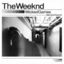 The Weeknd - Wicked Games (Mendez Rework)