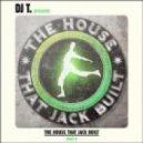 DJ T -  A Guy Called Jack (DJ T.'s Stripped Down Re-Work)
