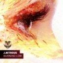 J.Nitrous - Burning Low (Original Mix)