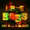 Rey B & D Claire - Love Bass (Extended Version)
