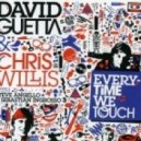 David Guetta feat. Chris Willis - Everytime We Touch (Inpetto Remix)