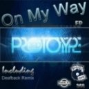 3rd Prototype - On My Way (Extended Mix)