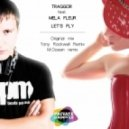 Traggor ft. Mela Fleur - Let's fly (M.Ocean Remix)