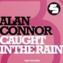 Alan Connor - Caught In The Rain (Beltek Mix)
