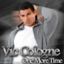 Vic Cologne - One More Time (Laurent Schark Club Dub Mix)