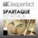 Spartaque - Fly Attack (Original Mix)
