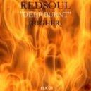 RedSoul - DeepBurnt (Higher) (Vox Mix)