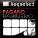 Pagano - Breaking Bad (Gabriel D' Or & Bordoy Remix)