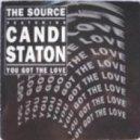 Candi Staton - You Got The Love (Oscar Aguilera, Guille Placencia, George Privatti Edit)