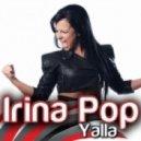 Irina Pop - Yalla (Yves Eaux Instrumental Remix)