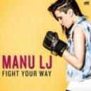 Manu LJ - Rock Me Out
