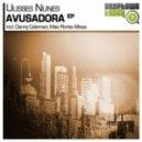 Ulisses Nunes - Avusadora (Danny Coleman Remix)