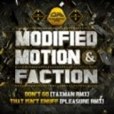 Modified Motion & Faction - That Isn't Enuff (Pleasure Remix)
