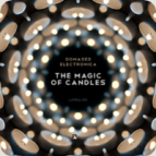 Domased Electronica - The Magic Of Candles (Matias Chilano Remix)