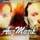 Luca Cassani, Daniele Paggi - AuzMuzik! (Luca Cassani Casting Couch Vocal Mix)