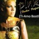 Pink - Fuckin' Perfect (Ti-Amo Bootleg)