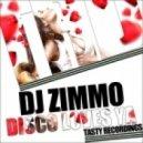 DJ Zimmo - Disco Loves Ya (Audio Jacker Remix)