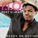 R.I.O. feat. U-Jean - Ready or Not (Steve Modana Remix)