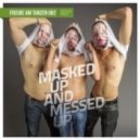 Douglas Greed, feat. Kuss - Masked Up And Messed Up (Original Mix)