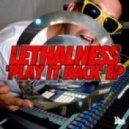 Lethalness - Keep The Flow (Original)