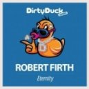 Robert Firth - Eternity (Original Mix)