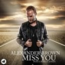 Alexander Brown feat. Camille Jones - Miss You (Extended)