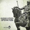 Sphera and Gaudium - Operation (Original Mix)