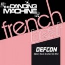 The Dancing Machine - Defcon (Djos's Davis & Cyber Seb Mix)