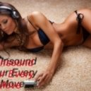 Dj Insound - Your Every Move (14.05.2013)