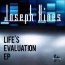 Joseph Hines - Whats Life's Evaluation (BeeKay Deep Mix)