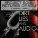 Project Soul - Pictures Of You