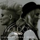 NERVO  - Hold On (Nikolas Degas Remix)