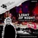 LIGHT OF NIGHT - Sight Of Lifetime