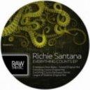 Richie Santana - Everything Counts (Original Mix)