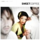 Sweet Coffee - Easy Living