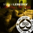 Maxim Lebedev - All Day All Night (Oberedford Remix)