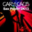 Gary Caos - Soul Power '74  (Sax Power 2K13)