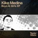 Kike Medina - The Boys (Original Mix)
