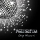 FuNkYsTyLe - Deep Session 6