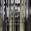 Gregor Tresher - Permafrost (Original Mix)