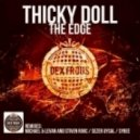Thicky Doll - The Edge (Original Mix)