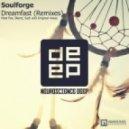 Soulforge - Dreamfast (Original Laidback Mix)